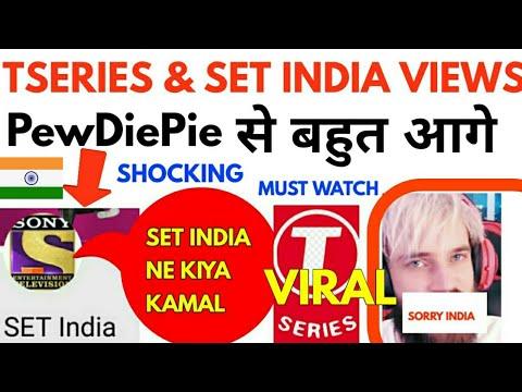 Position of Tseries & SET INDIA in terms of views  PewDiepie हैरान हो जाएगा  pewDiePie vs tseries