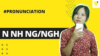 HOW TO PRONOUNCE N NH NG/NGH   Vietnamese Pronunciation   Vietnamese In Practice