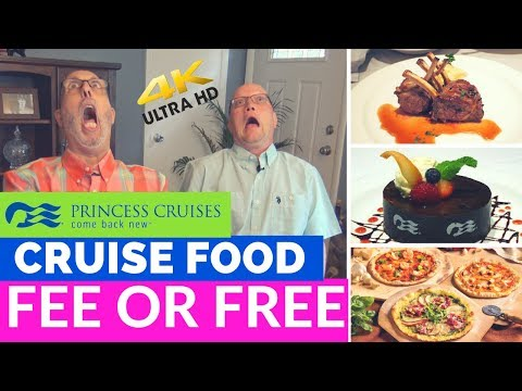 Princess Food - Fee or Free - What's included and what's NOT