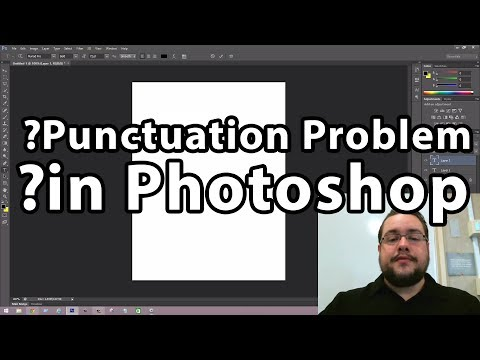 ?Punctuation Problem In Photoshop