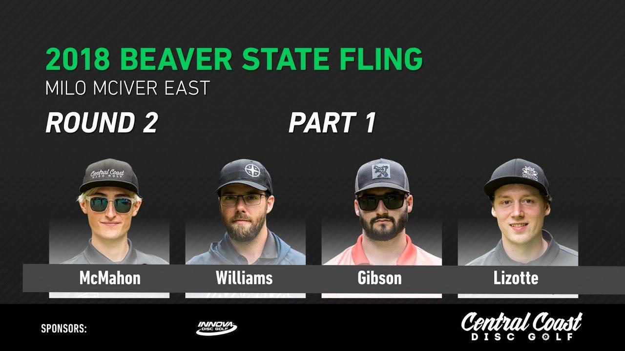 2018-beaver-state-fling-round-2-part-1-mcmahon-williams-gibson-lizotte