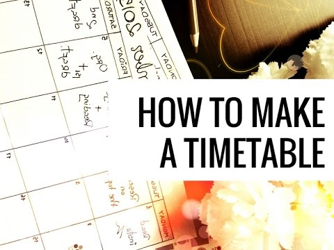 How to Make a Timetable - YouTube
