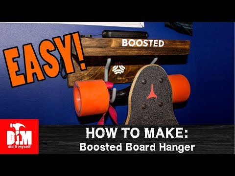 How To Make: Boosted Board Hanger