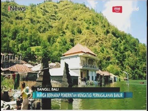 Desa Terunyan, Terancam Tenggelam di Danau Batur, Bali -  iNews Pagi 19/04