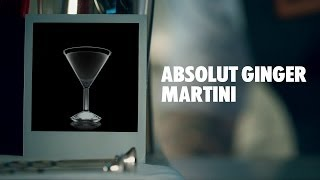 Absolut Ginger Martini Drink Recipe - How To Mix