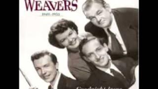 Goodnight Irene - The Weavers - (Lyrics needed)