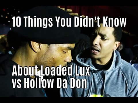 10 things you didn 39 t know about loaded lux vs hollow da don youtube. Black Bedroom Furniture Sets. Home Design Ideas