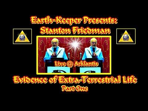 Earth-Keeper 2018  Presents : Stanton Friedman - Evidence of ET Life ! Fascinating!!!
