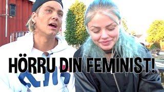 HÖRRU DIN FEMINIST!