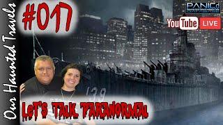 Paranormal Battleship  (LIVE) | LTP #017