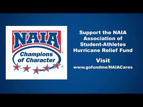 The National Association of Intercollegiate Athletics (NAIA ) Hurricane Relief