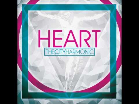 The City Harmonic NEW SONG!! -