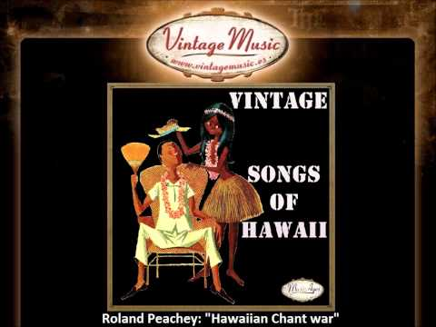 Roland Peachey -Hawaiian Chant war (VintageMusic.es)