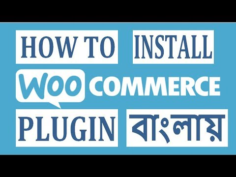 How to install WooCommerce plugin in wordPress 2019? in Bangla by Tanmoy mojumdar thumbnail