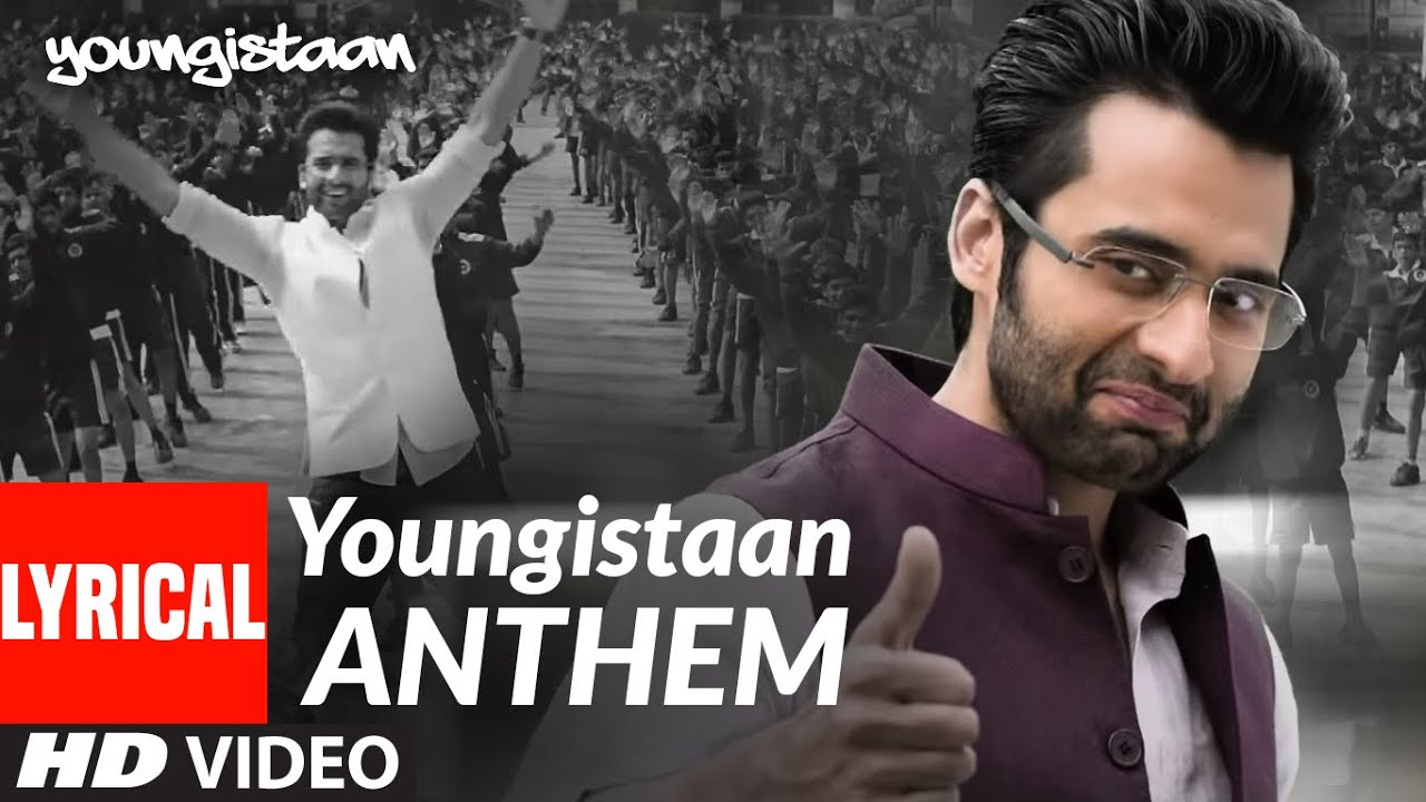 Youngistaan Anthem Lyrical Video Song | Jackky Bhagnani, Neha Sharma