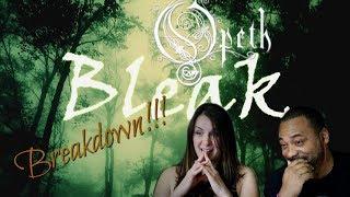 Opeth Bleak Reaction!!