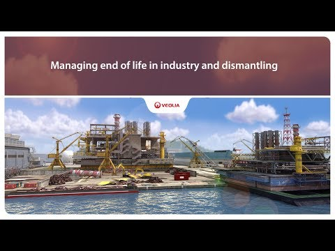 Managing End Of Life In Industry And Dismantling | Veolia