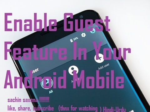How To{  Enable Create Switch Guest Mode Or Multi Account Features In Your Android Mobile Phone Sach