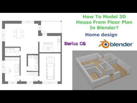 Floor Plan Design In Blender How To Model House From Plan Design Youtube