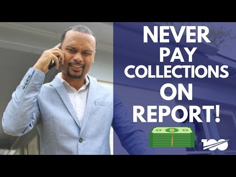 why-you-should-never-pay-collections-on-your-credit-report
