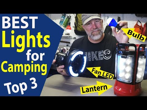 BEST Lights for Camping 2018 / Coleman Lantern / Tent Fan Light / LED Bulb