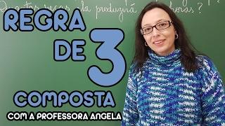 Regra de Três Composta - Vivendo a Matemática - Professora Angela thumbnail