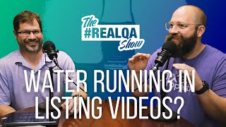 Water running on listing videos? + 2 more curious questions!