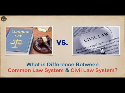 What is Difference Between  Common Law System & Civil Law System?