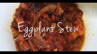 Eggplant Stew Recipe w/ Mushrooms, Onions & Yams (Vegan & Gluten Free)