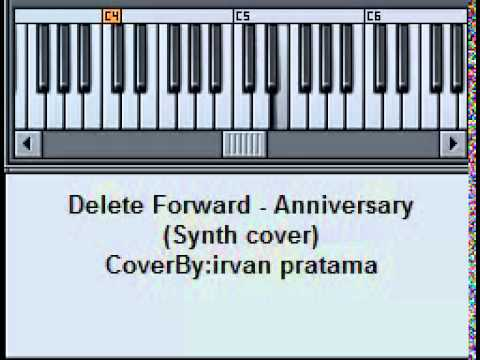 (Synth Cover) Delete Forward - Anniversary