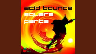 Acid Bounce (Original Mix)