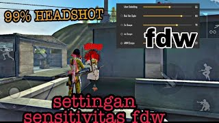 100% Headshot Settingan Sensitivitas Fdw Auto Headshot Terbaru - Garena Free Fire Indonesia