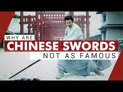 Why are Chinese Swords not as Famous | Video Essay