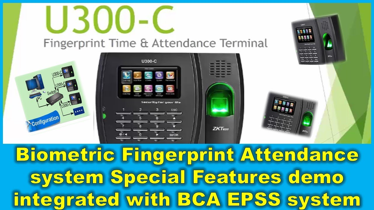 Biometric Fingerprint Attendance system Special Features demo integrated  with BCA EPSS system