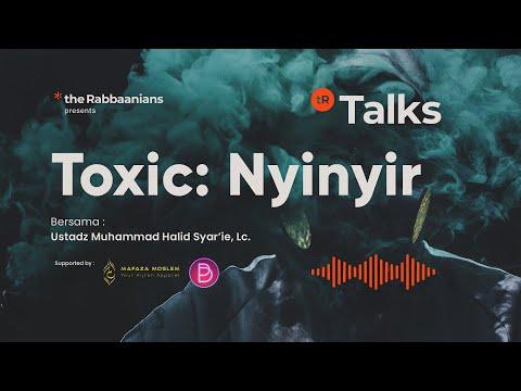 TR Talks: Toxic