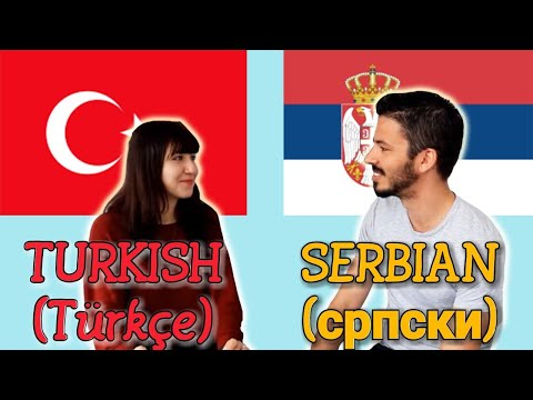 Similarities Between Turkish and Serbian