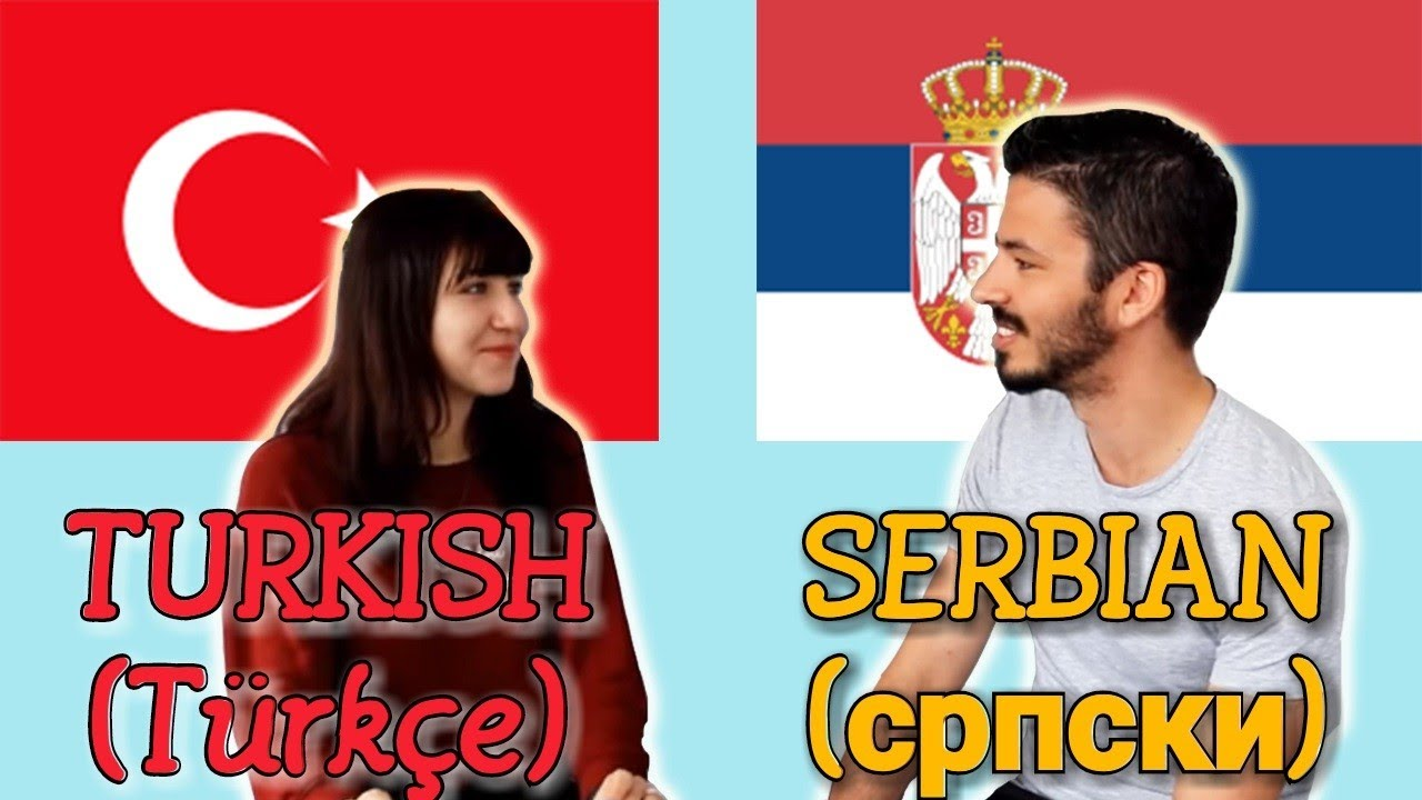 Similarities Between Turkish And Serbian Youtube