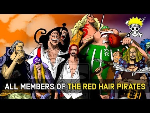 All Known Members of The Red Hair Pirates | The Current Strongest Crew in One Piece