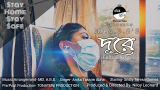 Duure Cover | TONATUNI PRODUCTION FT. ABHA | MAYA(2016) | Niloy Leonard & Sristy | Bengali song 2020