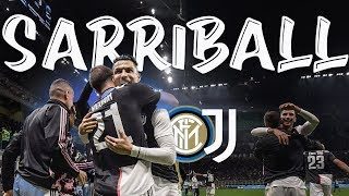 Il VERO SARRIBALL in Inter vs Juventus