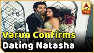 Varun Dhawan Confirms Dating Natasha Dalal | ABP News