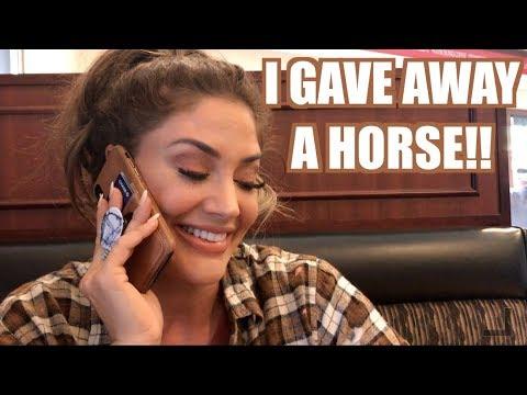 I GAVE AWAY A HORSE!!
