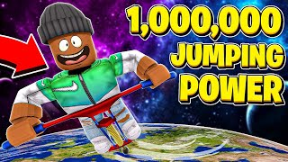 I got 1,000,000 JUMPING POWER & Became #1 in the WORLD! (Roblox)