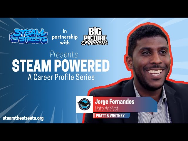 STEAM Powered: Jorge Fernandes, Career Profile of a Data Analyst at Pratt & Whitney