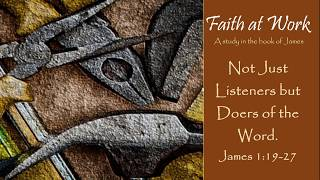 "Faith at Work: ""Not Just Listeners but Doers of the Word"""