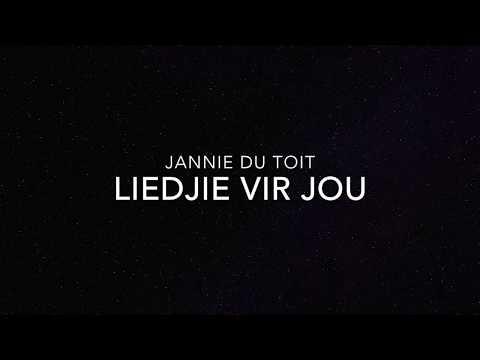 Jannie Du Toit - Liedjie Vir Jou (liriekvideo)