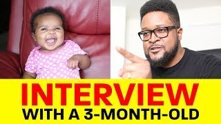 Download lagu Interview With A 3-Month-Old