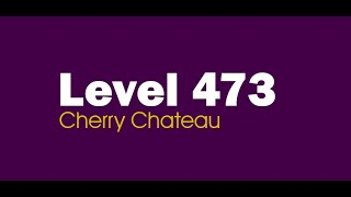 Candy Crush Saga level 473 Help,Tips,Tricks and Cheats