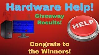 Hardware Help Episode 2 Giveaway Results!