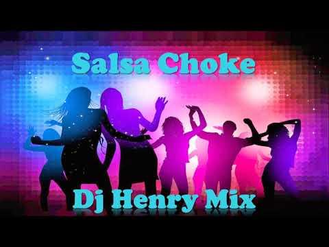 Megamix Salsa Choke - Salsa Rumbera solo exitos 100% Bailables  [ Dj Henry Mix ]